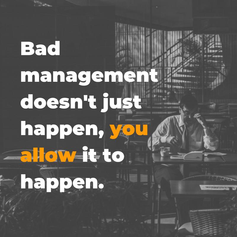 bad management