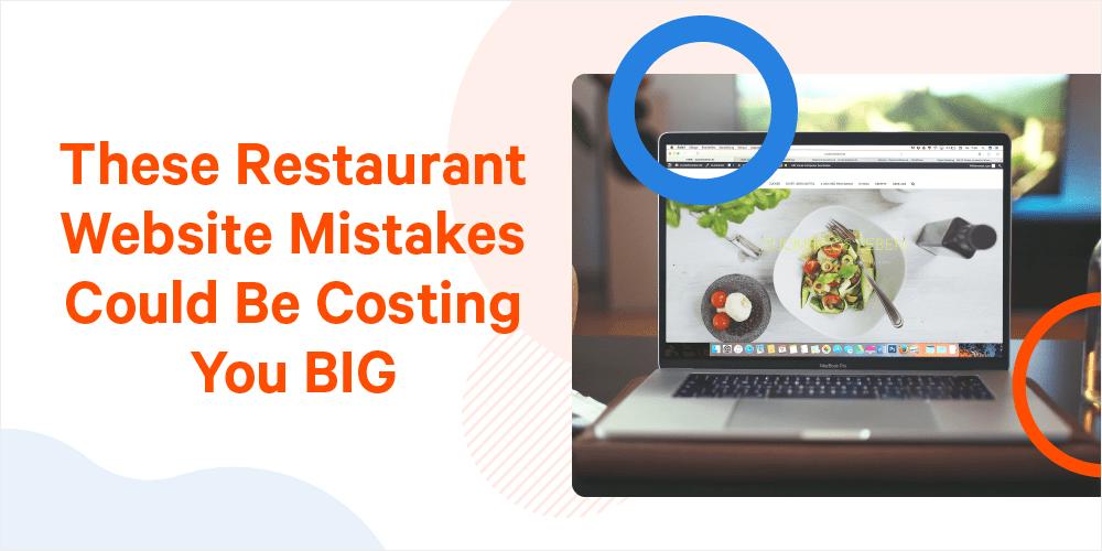 website mistakes for restaurants