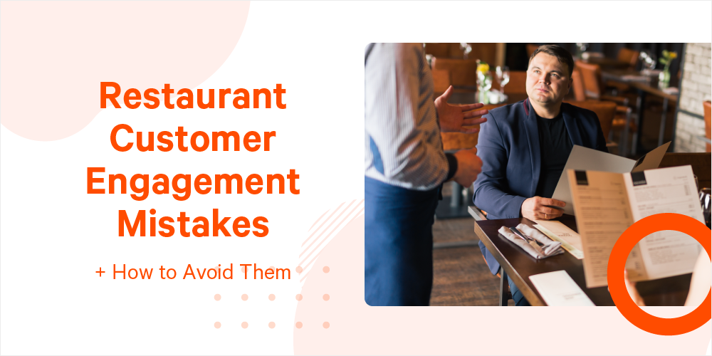 customer engagement mistakes